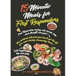 book cover - 15 minute meals for first responders